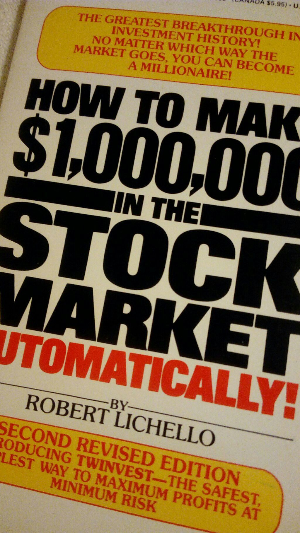 How to Make 1,000,000 in the Stock Market Automatically! de Robert Lichello